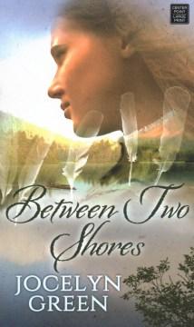 Between two shores - Jocelyn Green