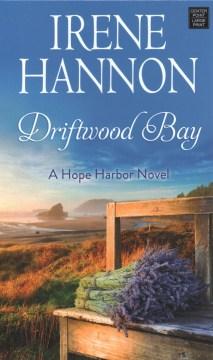 Driftwood Bay - Irene Hannon