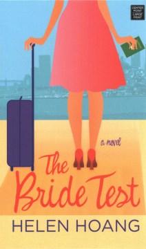 The bride test - Helen Hoang