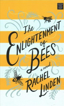 The enlightenment of bees - Rachel Linden