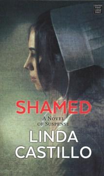 Shamed : A Kate Burkholder Novel - Linda Castillo