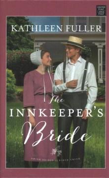 The innkeeper's bride - Kathleen Fuller