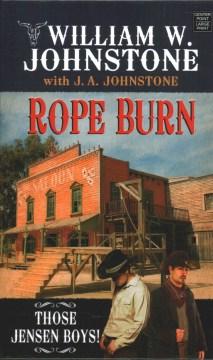 Rope burn - William W Johnstone