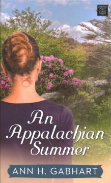 An Appalachian Summer - Ann H Gabhart