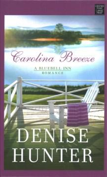 Carolina Breeze - Denise Hunter