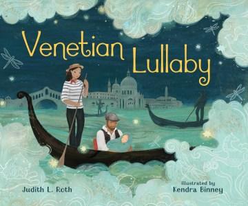Venetian lullaby - Judith L Roth