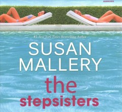 Stepsisters : Library Edition - Susan Mallery