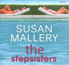 The stepsisters - Susan Mallery