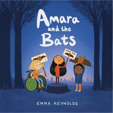 Amara and the bats - Emma Reynolds