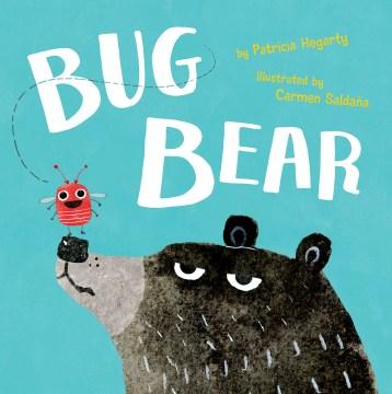 Bug Bear - Patricia Hegarty