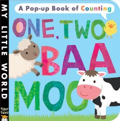 One, two, baa, moo : a pop-up book of counting - Jonathan Litton