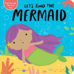 Let's Find the Mermaid - Alex (ILT) Tiger Tales (COR); Willmore