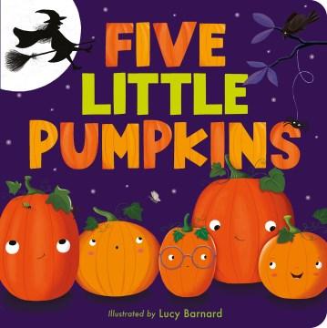Five little pumpkins - Lucy Barnard