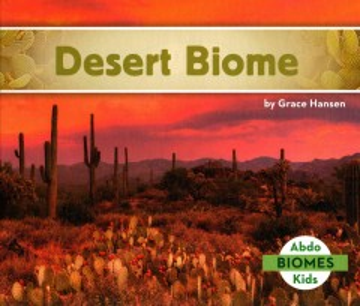 Desert biome - Grace Hansen