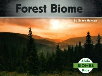 Forest biome - Grace Hansen