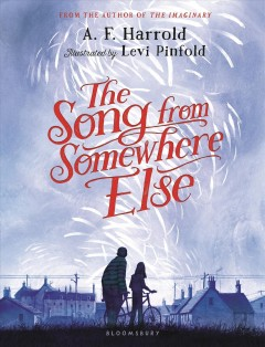 The song from somewhere else - A. F Harrold