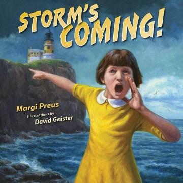 Storm's coming! - Margi Preus