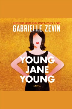 Young Jane Young : a novel - Gabrielle Zevin