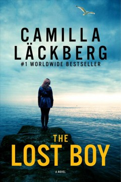 The lost boy : a novel - Camilla Läckberg