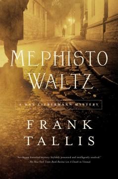 Mephisto waltz : a Max Liebermann mystery - F. R Tallis