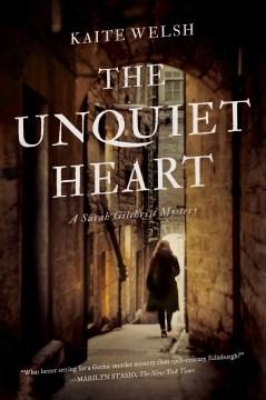 Unquiet Heart - Kaite Welsh