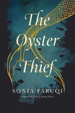 Oyster Thief - Sonia Faruqi
