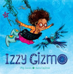 Izzy Gizmo - Pip (Children's story writer) Jones