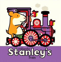 Stanley's train - William Bee