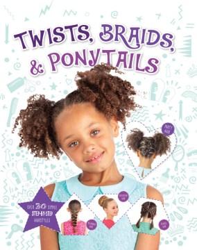 Twists, braids, & ponytails - Joel Benjamin