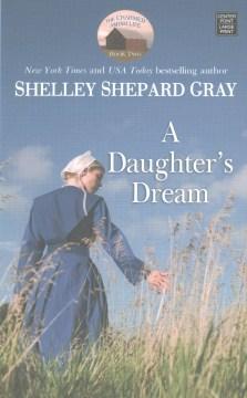 A daughter's dream - Shelley Shepard Gray