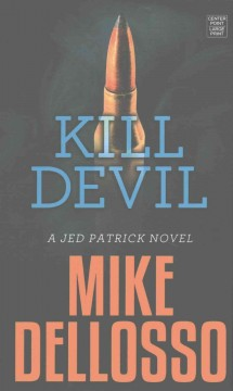 Kill Devil - Mike Dellosso