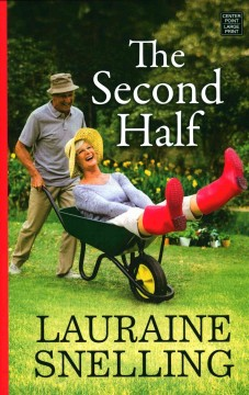 The second half - Lauraine Snelling