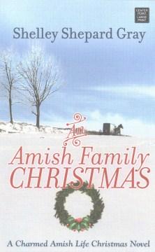 Amish Family Christmas - Shelley Shepard Gray