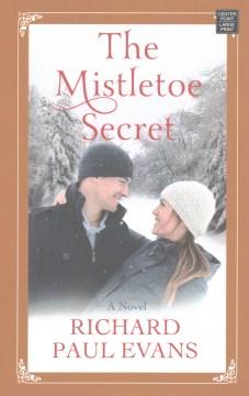 Mistletoe Secret - Richard Paul Evans