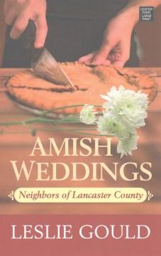 Amish Weddings - Leslie Gould