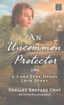 Uncommon Protector - Shelley Shepard Gray