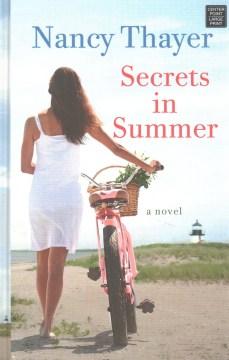 Secrets in Summer - Nancy Thayer