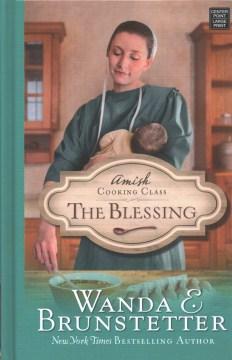 The blessing - Wanda E Brunstetter