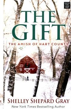 The gift - Shelley Shepard Gray