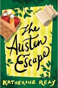 The Austen escape - Katherine Reay