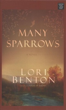 Many sparrows - Lori Benton