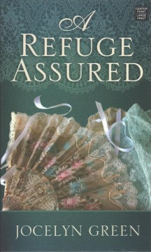 A refuge assured - Jocelyn Green