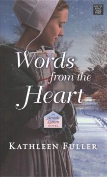 Words from the heart - Kathleen Fuller
