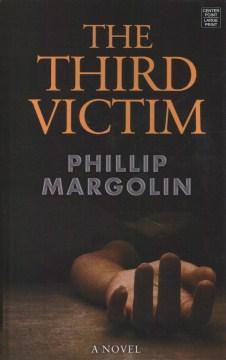The third victim - Phillip Margolin