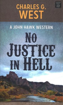 No justice in hell - Charles West