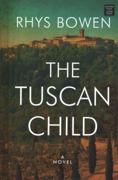 Tuscan Child - Rhys Bowen