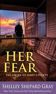 Her fear - Shelley Shepard Gray