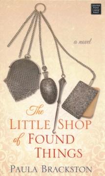 The little shop of found things - Paula Brackston