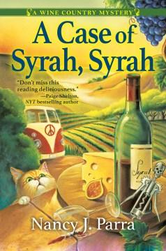 A case of Syrah, Syrah - Nancy J Parra