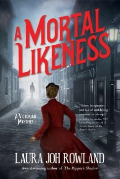 Mortal Likeness - Laura Joh Rowland